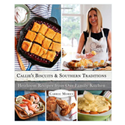 Callies Biscuits and Southern Traditions Cookbook - Le Cookery USA